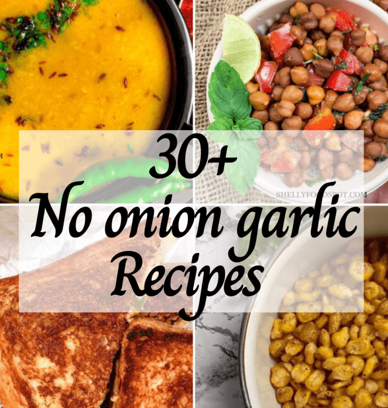 30+ Veg recipes without onion and garlic